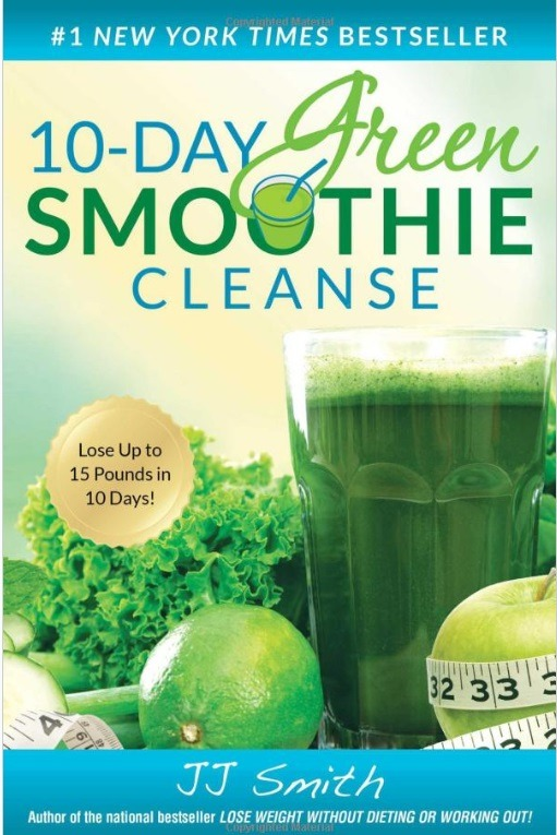 10 day green smoothie recipe book nutrition advice